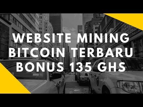 Website Mining Bitcoin Terbaru Bonus 135 GHS