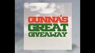 Gunna's Great Giveaway
