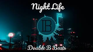 "Rap Beat ""Night Life"" - Double B Beats"