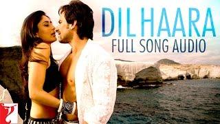 Dil Haara - Full Song Audio   Tashan   Sukhwinder Singh   Vishal and Shekhar