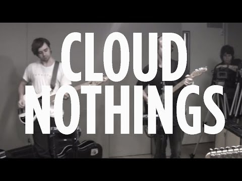"Cloud Nothings ""Our Plans"" on SiriusXM"