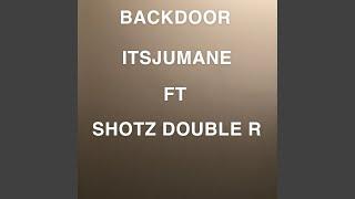Backdoor (feat. Shotz Double R)