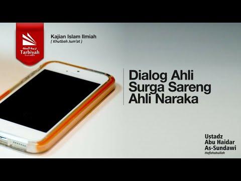 Khutbah Jumat Bahasa Sunda : Dialog Ahli Surga & Ahli Naraka - Ustadz Abu Haidar As-Sundawy