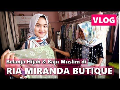 RIA MIRANDA BUTIQUE   Belanja Hijab & Baju Muslim   Vlog Indonesia   Vlog Keluarga - YouTube