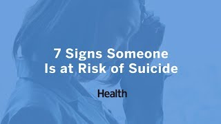 7 Signs Someone Is at Risk of Suicide | Health