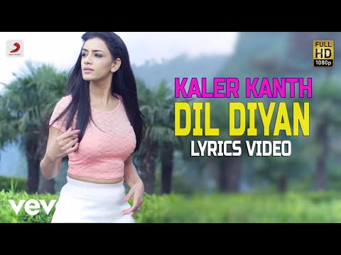 Dil Diyan - Lyrics Video | Kaler Kanth