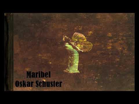 Maribel... Oskar Shuster[Peaciful Piano]