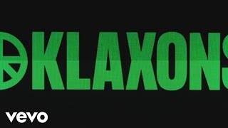 Клип Klaxons - There Is No Other Time