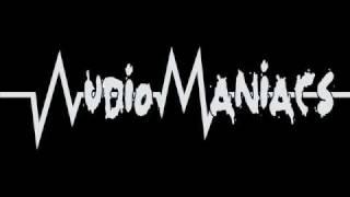 AudioManiacs - Blast Your Ears