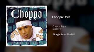 Choppa Style Official