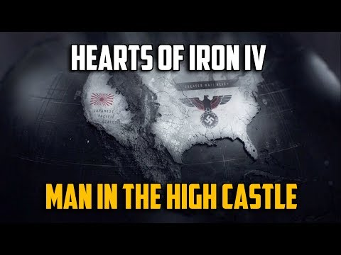 Hearts of Iron 4 Man In The High Castle - Обзор Мода