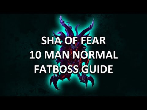 Sha of Fear 10 Man Normal Terrace of Endless Spring Guide - FATBOSS