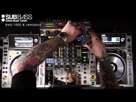 DJ Tutorial - Pioneer RMX 1000