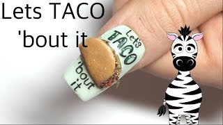3D Let's Taco 'Bout It Acrylic Nail Art Tutorial | MelodyMinutes