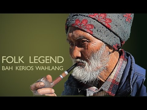 Folk Music of India - Meghalaya Bah Kerios Wahlang