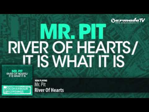 Mr. Pit – River Of Hearts (Original Mix)