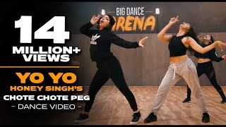 Chhote Chhote Peg  - Yo Yo Honey Singh I Dance Video - Big Dance I Atul X Karan