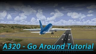 A320 Go Around Tutorial (FSX - Aerosoft Airbus)