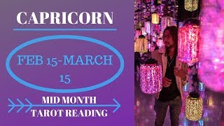 "CAPRICORN - ""YES THEY DO LOVE YOU, BE PATIENT"" FEB 15 - MARCH 15 MID MONTH TAROT READING"