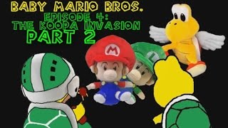 Baby Mario Bros: The Koopa Invasion Part 2/3