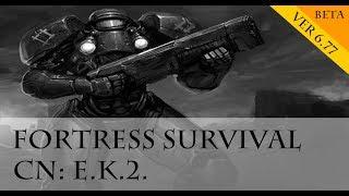 [Fortress Survival] Start 2018