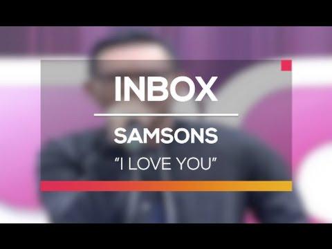 download lagu Samsons - I Love You Live On Inbox gratis