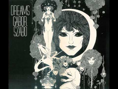 Gabor Szabo - Song of Injured Love