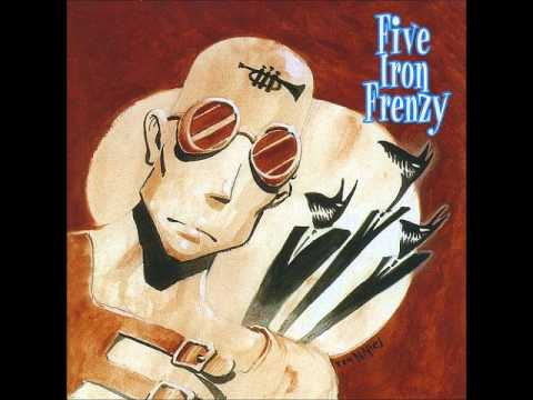 Five Iron Frenzy - Fistful Of Sand