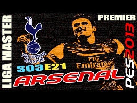 PES 2013: Liga Master Arsenal S03E21 vs Tottenham Hotspur