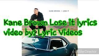 Download Lagu Kane Brown Lose it lyrics Gratis STAFABAND