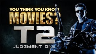 Terminator 2 - You Think You Know Movies?