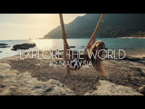 Explore the World #2 - Malaysia