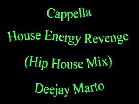 Cappella - House Energy Revenge (Hip House Mix 1989) By Deejay Marto