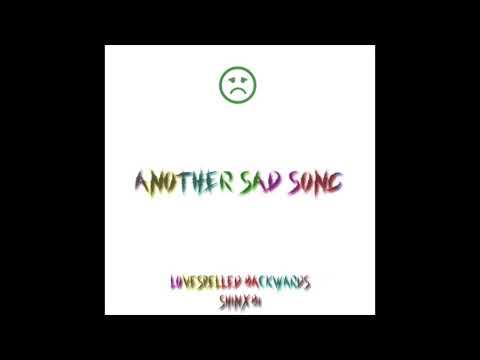 another sad song w/ shinxbi [prod. why loner]