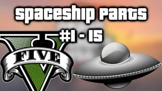 GTA V (5) - All Spaceship Parts locations: #1 - 15! (Part 1)
