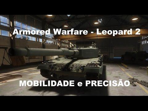 Armored Warfare - Leopard 2 -  Mobilidade e Precisão  PVP/PVE