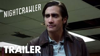 Nightcrawler | Red Band Trailer | Global Road Entertainment