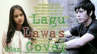 Spesial Lagu Lawas Indonesia Cover, Kumpulan Lagu Tahun 90an Versi Cover Terbaik