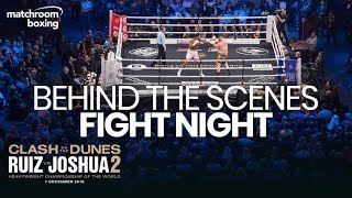 Andy Ruiz vs Anthony Joshua 2 Fight Night | Behind The Scenes (Ep 6)