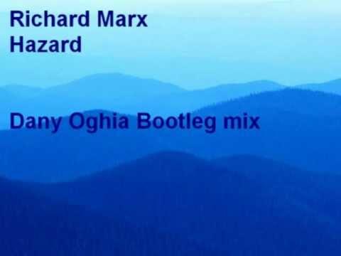 Richard Marx - Hazard - Dany Oghia Bootleg Mix video