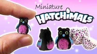 Miniature Hatchimals Tutorial // DIY Dolls/Dollhouse Bearakeet