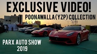 POONAWALLA'S CAR COLLECTION IN PARX AUTO SHOW 2019