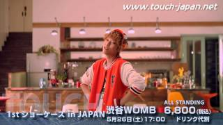 TOUCH 1st ショーケース in JAPAN