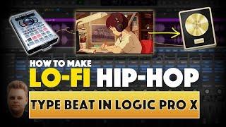 How To Make A Sampled Lofi Hip Hop Beat in Logic Pro X