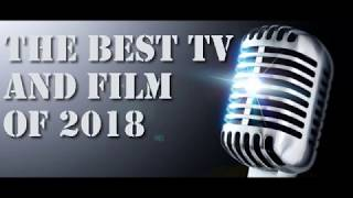 Best TV & Films of 2018 with Valerie Complex, Alexis Latinx Geeks & Bill Scurry