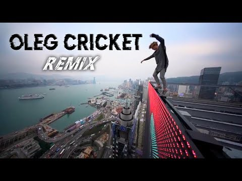 Oleg Cricket Remix (Extreme Parkour)