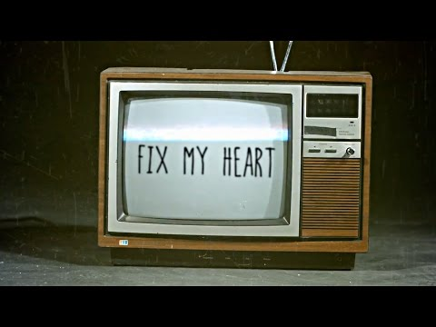 Saywecanfly - Fix My Heart