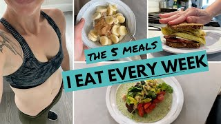 5 Quick + Healthy WEIGHT LOSS Meals I Eat Every Week | What I Eat in a Week