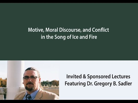 Motive, Moral Discourse, and Conflict in the Song of Ice and Fire