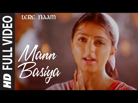 Mann Basiya (full Song) | Tere Naam video